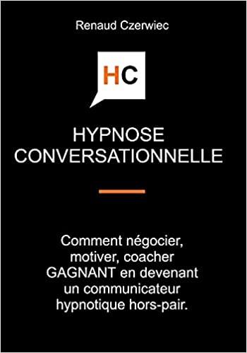 Hypnose conversationnelle - comment négocier